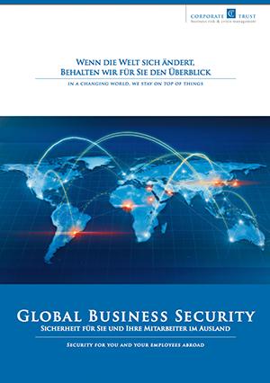 Sie möchten Ihre Mitarbeiter auch im Ausland ausreichend schützen? Mit unserer Broschüre Global Business Security können Sie sich einen Überblick verschaffen und erste Maßnahmen ergreifen.